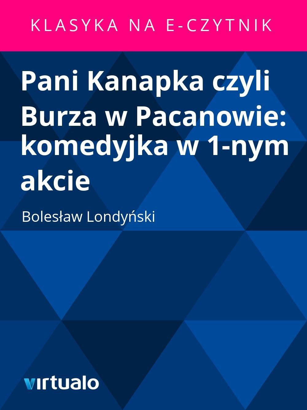 Pani Kanapka czyli Burza w Pacanowie: komedyjka w 1-nym akcie - Ebook (Książka EPUB) do pobrania w formacie EPUB