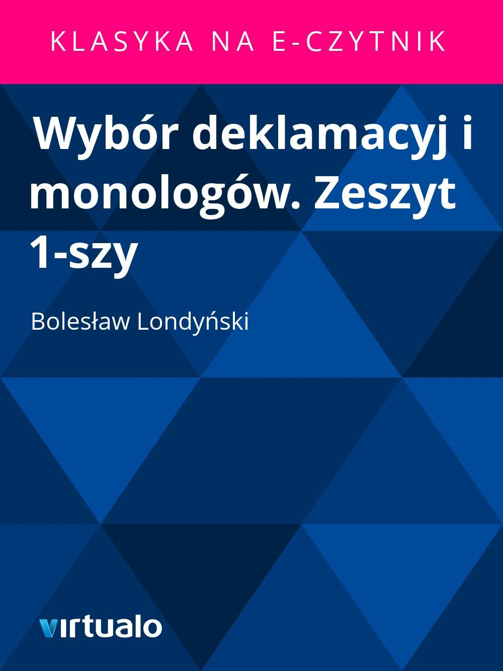 Wybór deklamacyj i monologów. Zeszyt 1-szy - Ebook (Książka EPUB) do pobrania w formacie EPUB