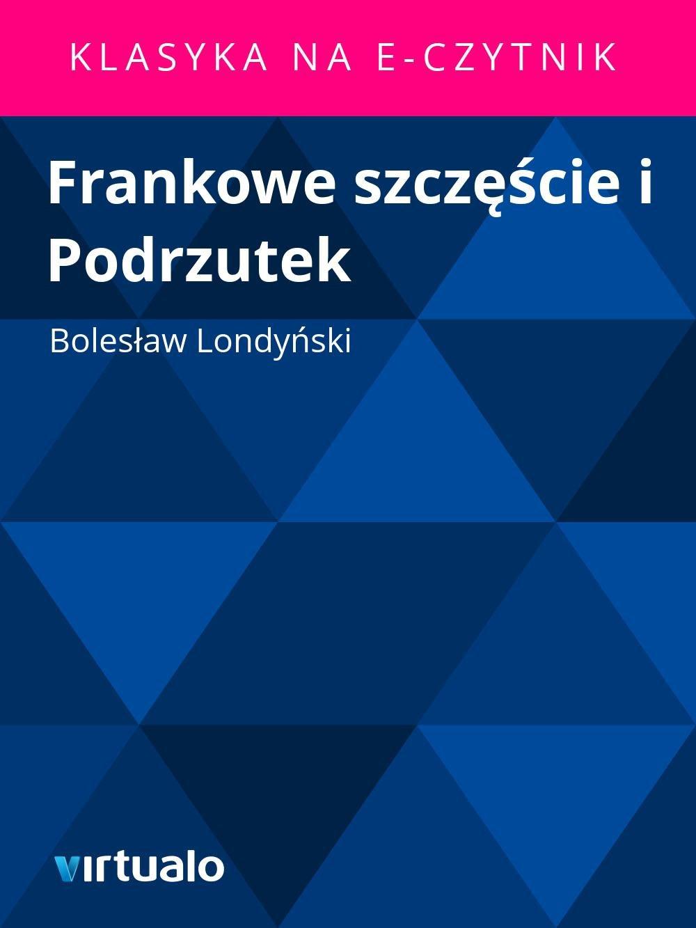 Frankowe szczęście i Podrzutek - Ebook (Książka EPUB) do pobrania w formacie EPUB