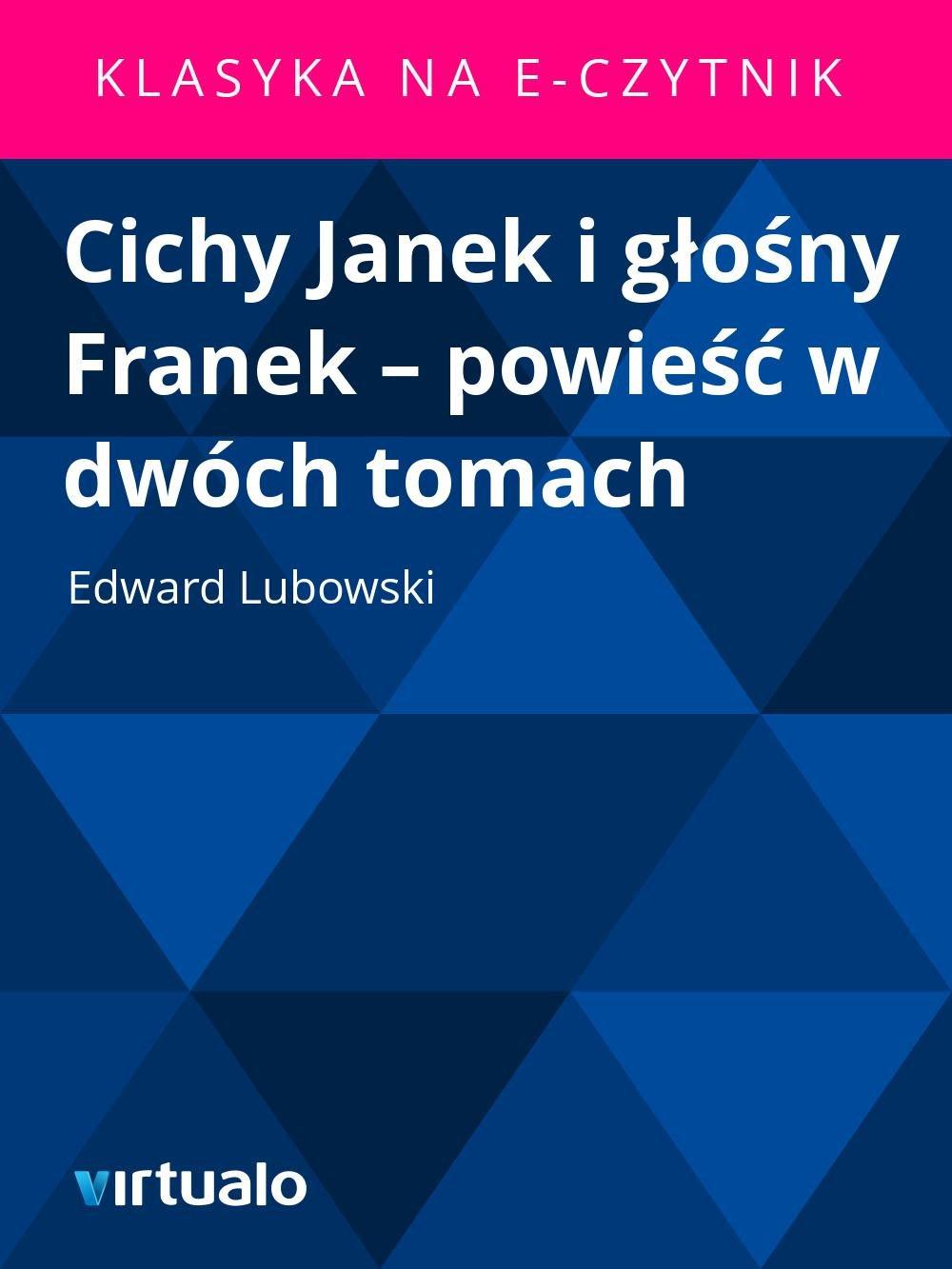 Cichy Janek i głośny Franek – powieść w dwóch tomach - Ebook (Książka EPUB) do pobrania w formacie EPUB