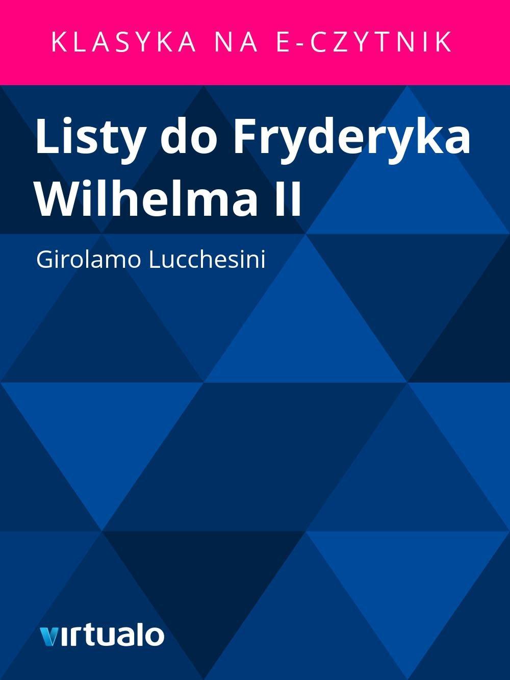 Listy do Fryderyka Wilhelma II - Ebook (Książka EPUB) do pobrania w formacie EPUB