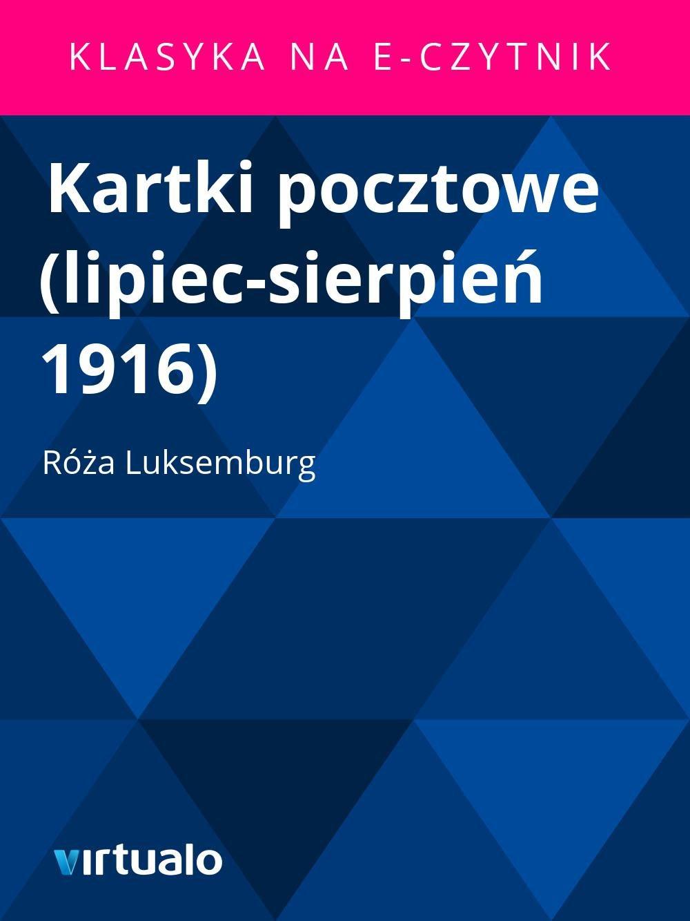 Kartki pocztowe (lipiec-sierpień 1916) - Ebook (Książka EPUB) do pobrania w formacie EPUB