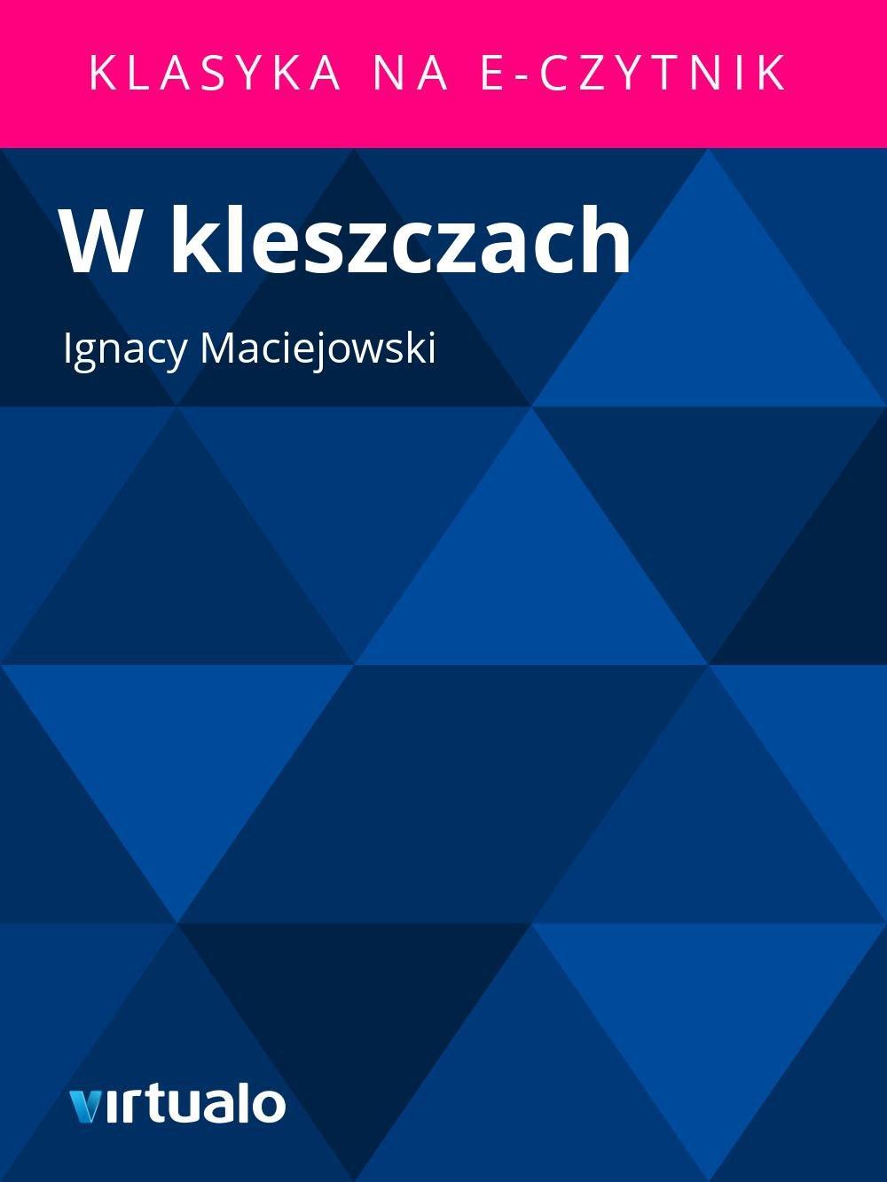 W kleszczach - Ebook (Książka EPUB) do pobrania w formacie EPUB