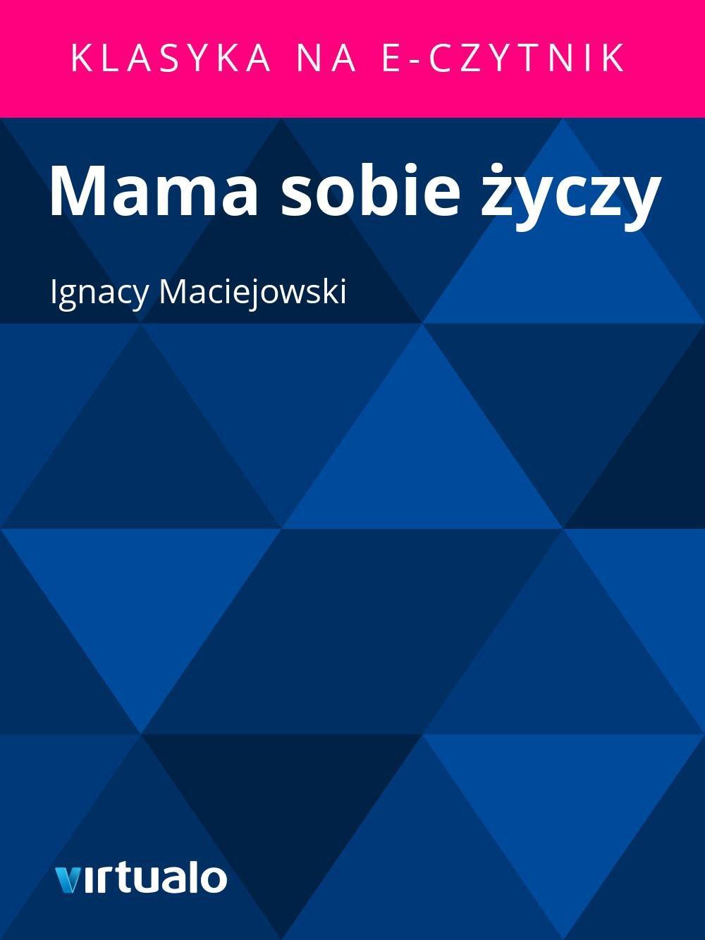 Mama sobie życzy - Ebook (Książka EPUB) do pobrania w formacie EPUB