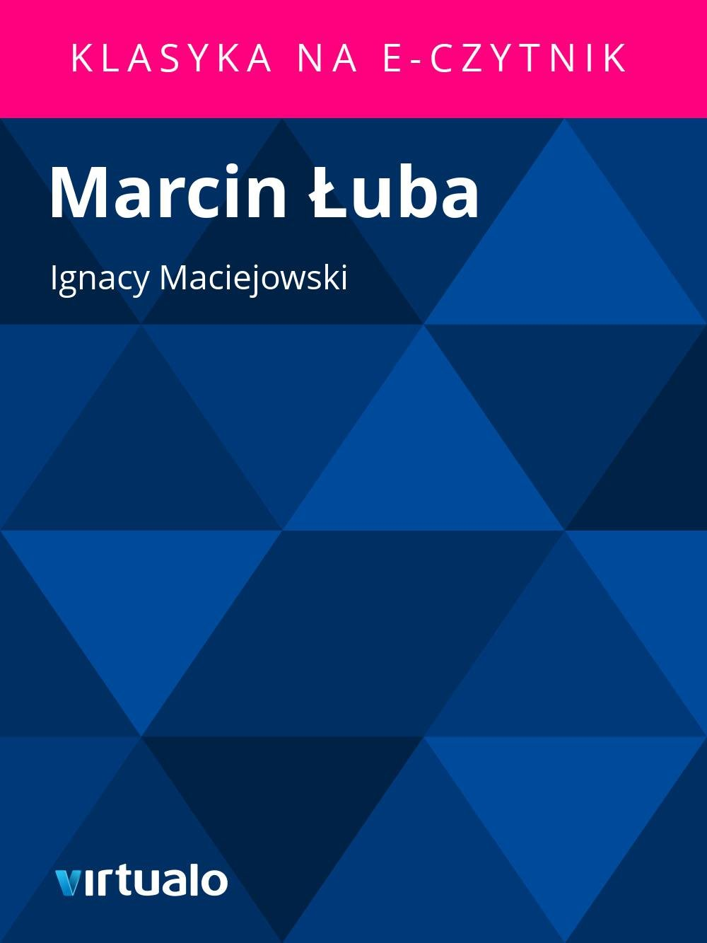 Marcin Łuba - Ebook (Książka EPUB) do pobrania w formacie EPUB