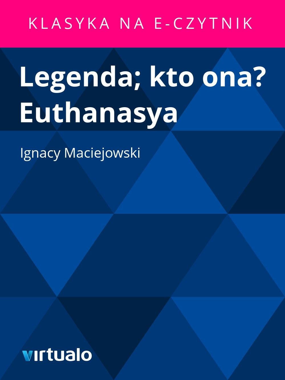 Legenda; kto ona? Euthanasya - Ebook (Książka EPUB) do pobrania w formacie EPUB