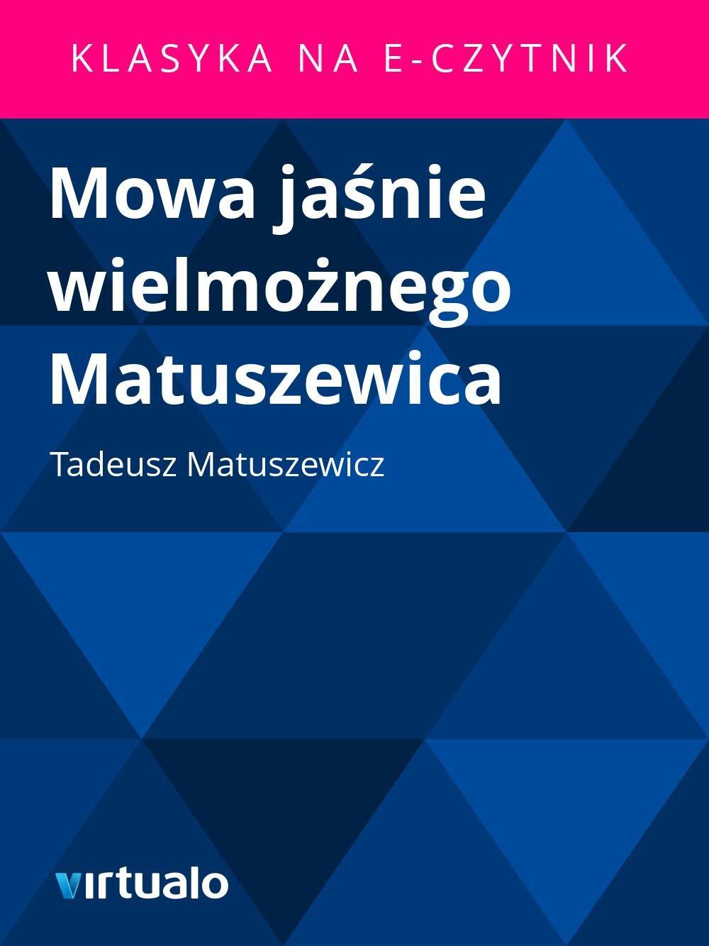 Mowa jaśnie wielmożnego Matuszewica - Ebook (Książka EPUB) do pobrania w formacie EPUB