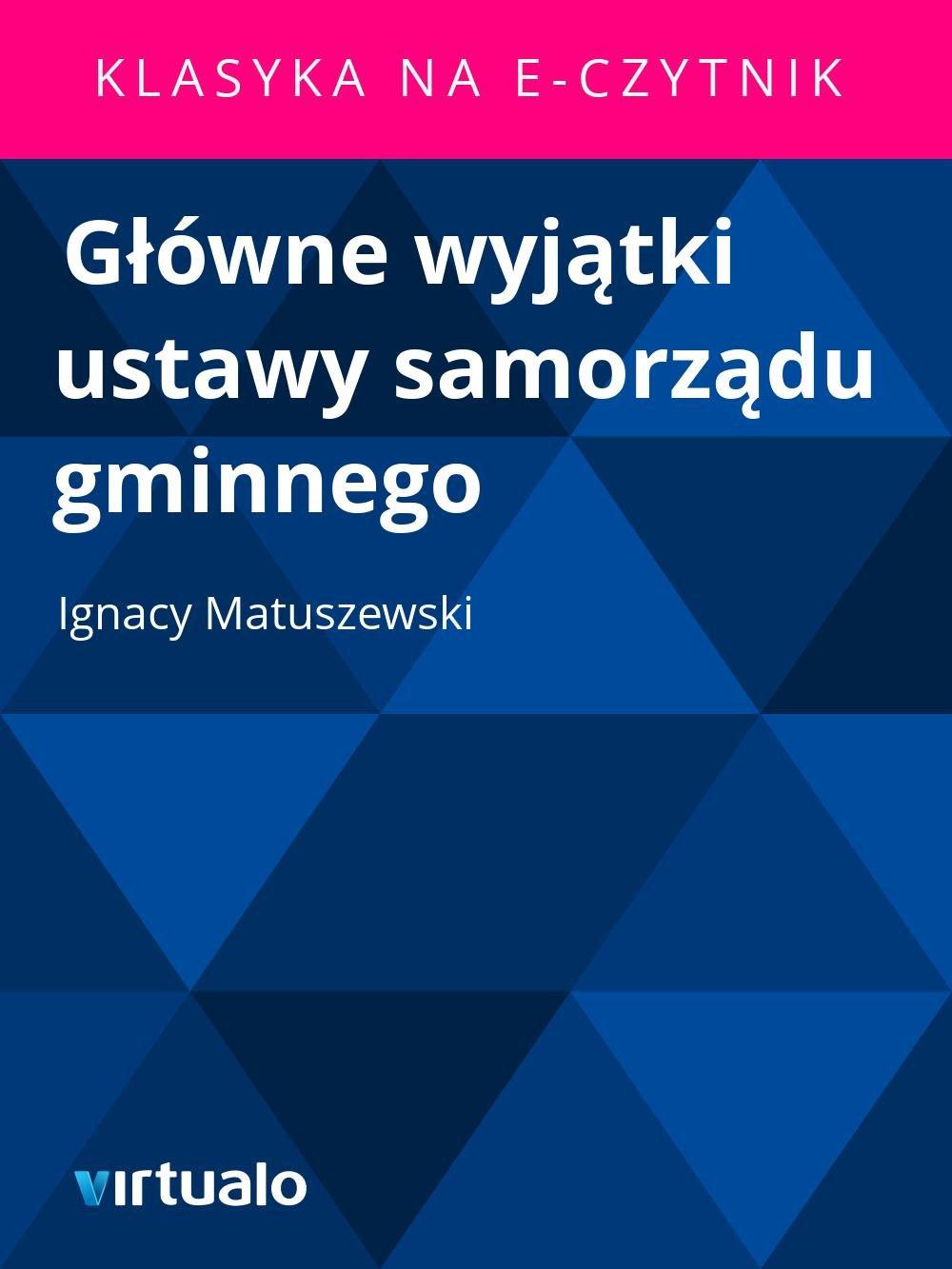Główne wyjątki ustawy samorządu gminnego - Ebook (Książka EPUB) do pobrania w formacie EPUB