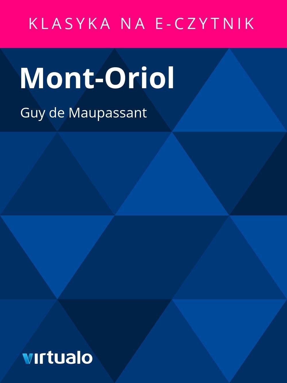 Mont-Oriol - Ebook (Książka EPUB) do pobrania w formacie EPUB
