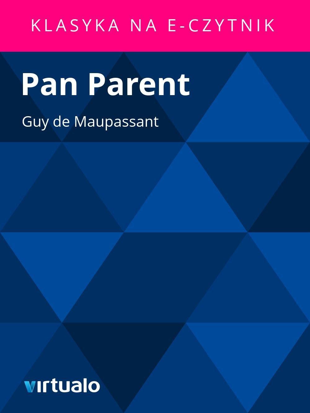 Pan Parent - Ebook (Książka EPUB) do pobrania w formacie EPUB