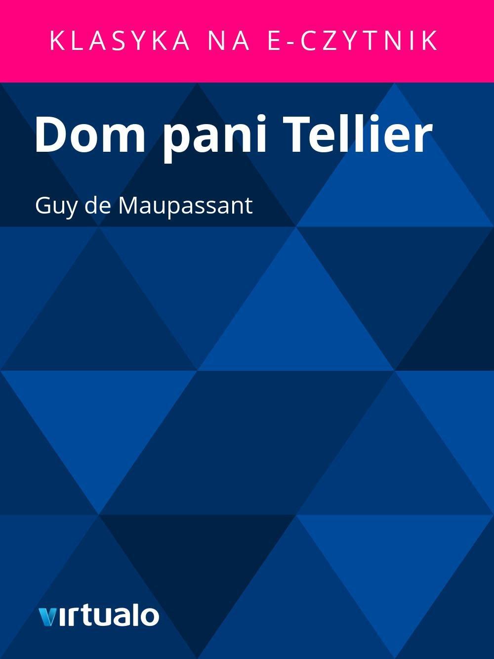 Dom pani Tellier - Ebook (Książka EPUB) do pobrania w formacie EPUB