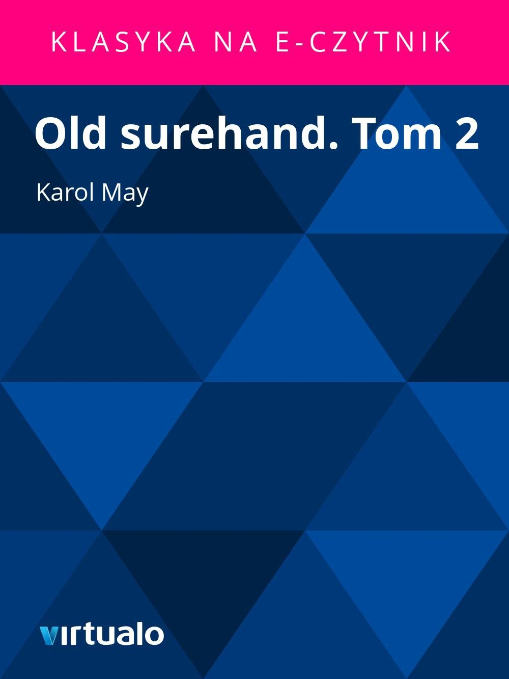 Old surehand. Tom 2 - Ebook (Książka EPUB) do pobrania w formacie EPUB