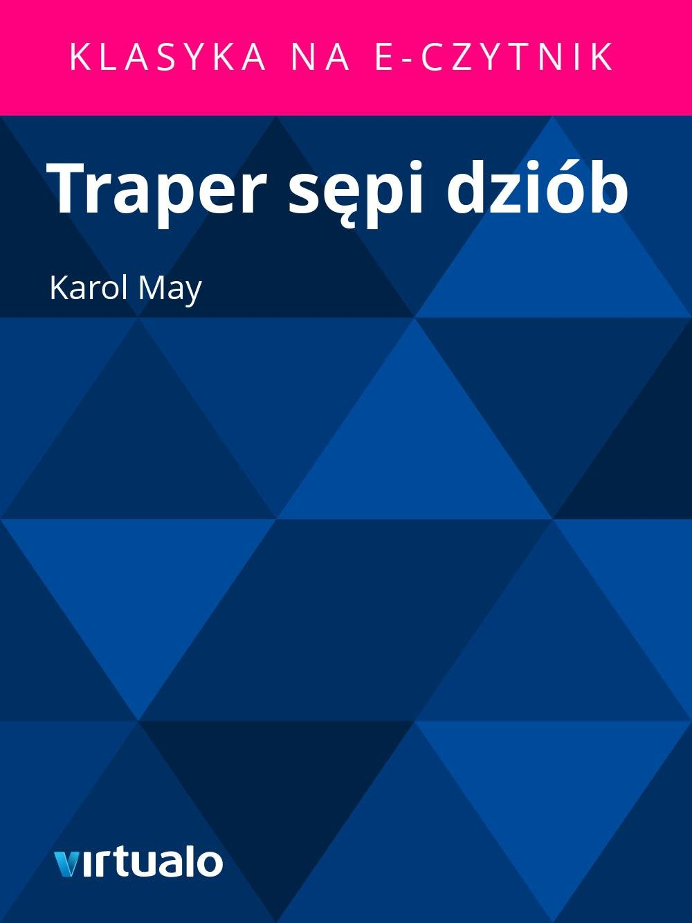 Traper sępi dziób - Ebook (Książka EPUB) do pobrania w formacie EPUB