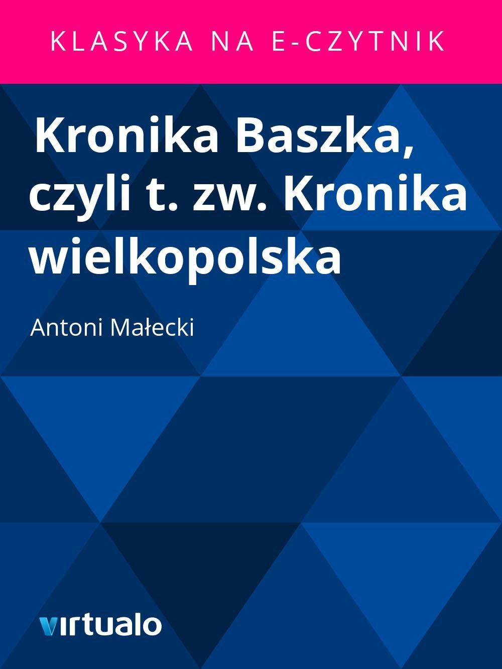 Kronika Baszka, czyli t. zw. Kronika wielkopolska - Ebook (Książka EPUB) do pobrania w formacie EPUB