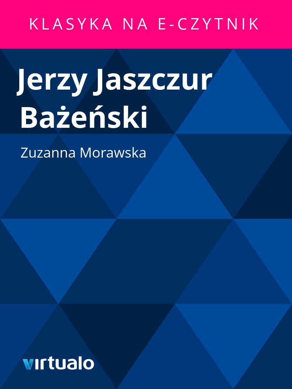 Jerzy Jaszczur Bażeński - Ebook (Książka EPUB) do pobrania w formacie EPUB