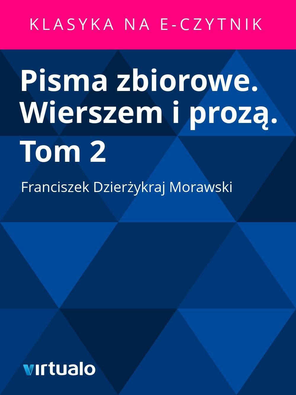 Pisma zbiorowe. Wierszem i prozą. Tom 2 - Ebook (Książka EPUB) do pobrania w formacie EPUB