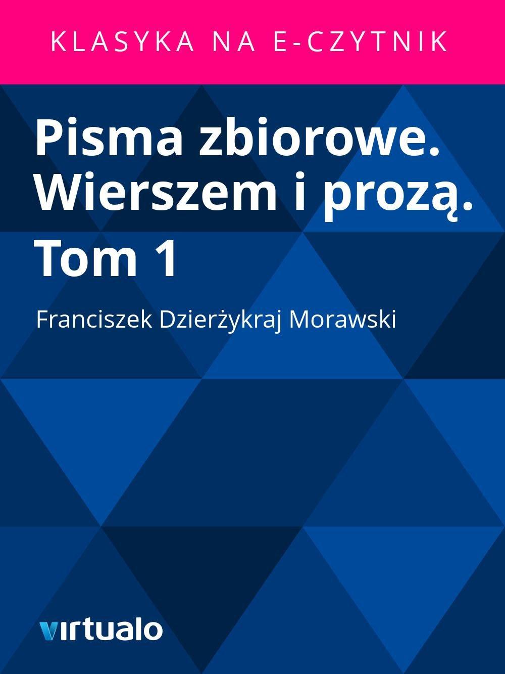 Pisma zbiorowe. Wierszem i prozą. Tom 1 - Ebook (Książka EPUB) do pobrania w formacie EPUB