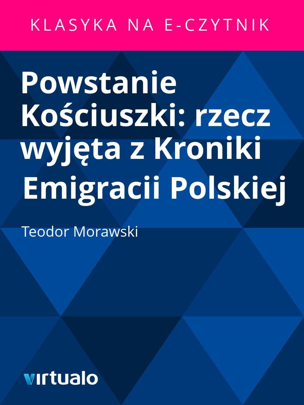 Powstanie Kościuszki: rzecz wyjęta z Kroniki Emigracii Polskiej - Ebook (Książka EPUB) do pobrania w formacie EPUB