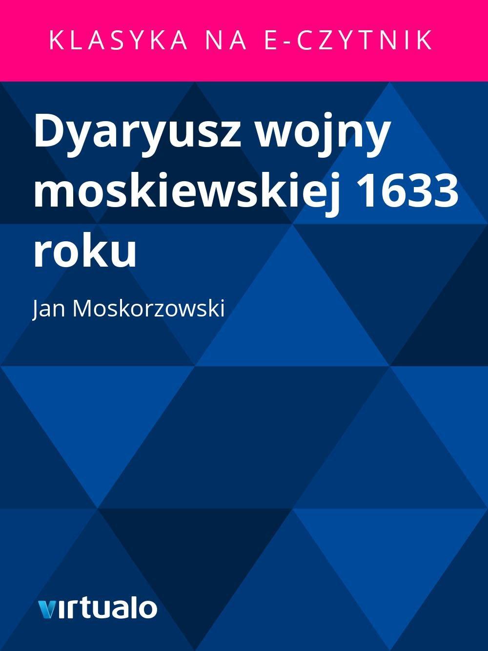 Dyaryusz wojny moskiewskiej 1633 roku - Ebook (Książka EPUB) do pobrania w formacie EPUB
