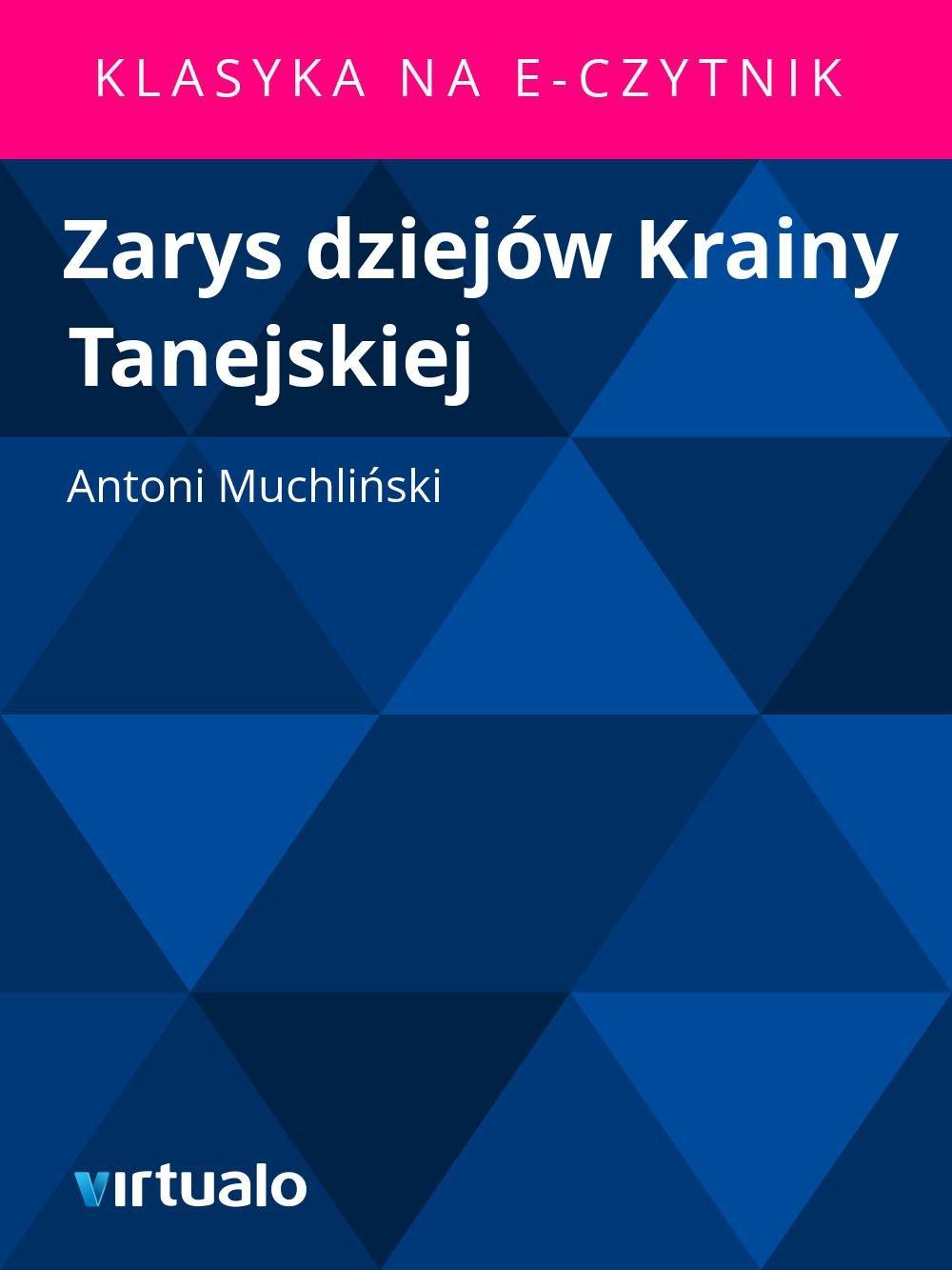 Zarys dziejów Krainy Tanejskiej - Ebook (Książka EPUB) do pobrania w formacie EPUB