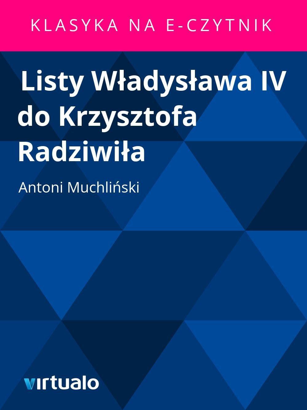 Listy Władysława IV do Krzysztofa Radziwiła - Ebook (Książka EPUB) do pobrania w formacie EPUB