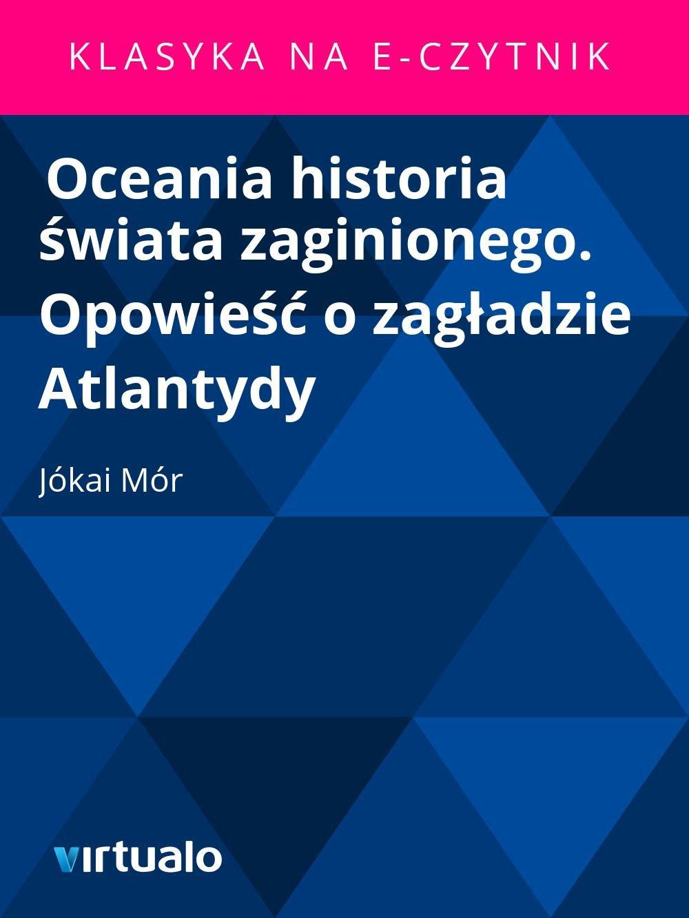 Oceania historia świata zaginionego. Opowieść o zagładzie Atlantydy - Ebook (Książka EPUB) do pobrania w formacie EPUB
