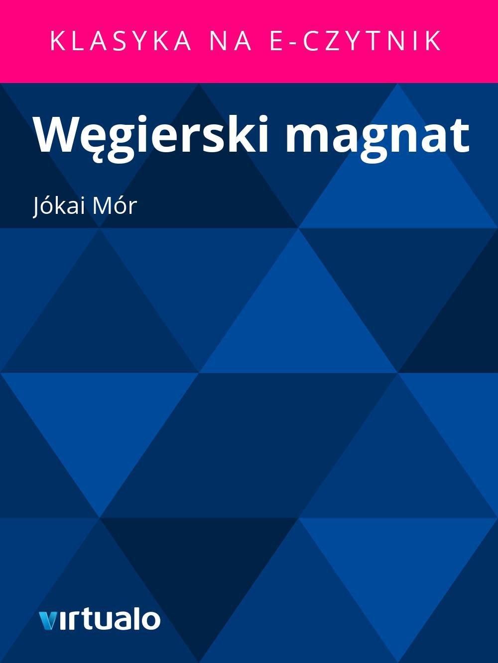 Węgierski magnat - Ebook (Książka EPUB) do pobrania w formacie EPUB
