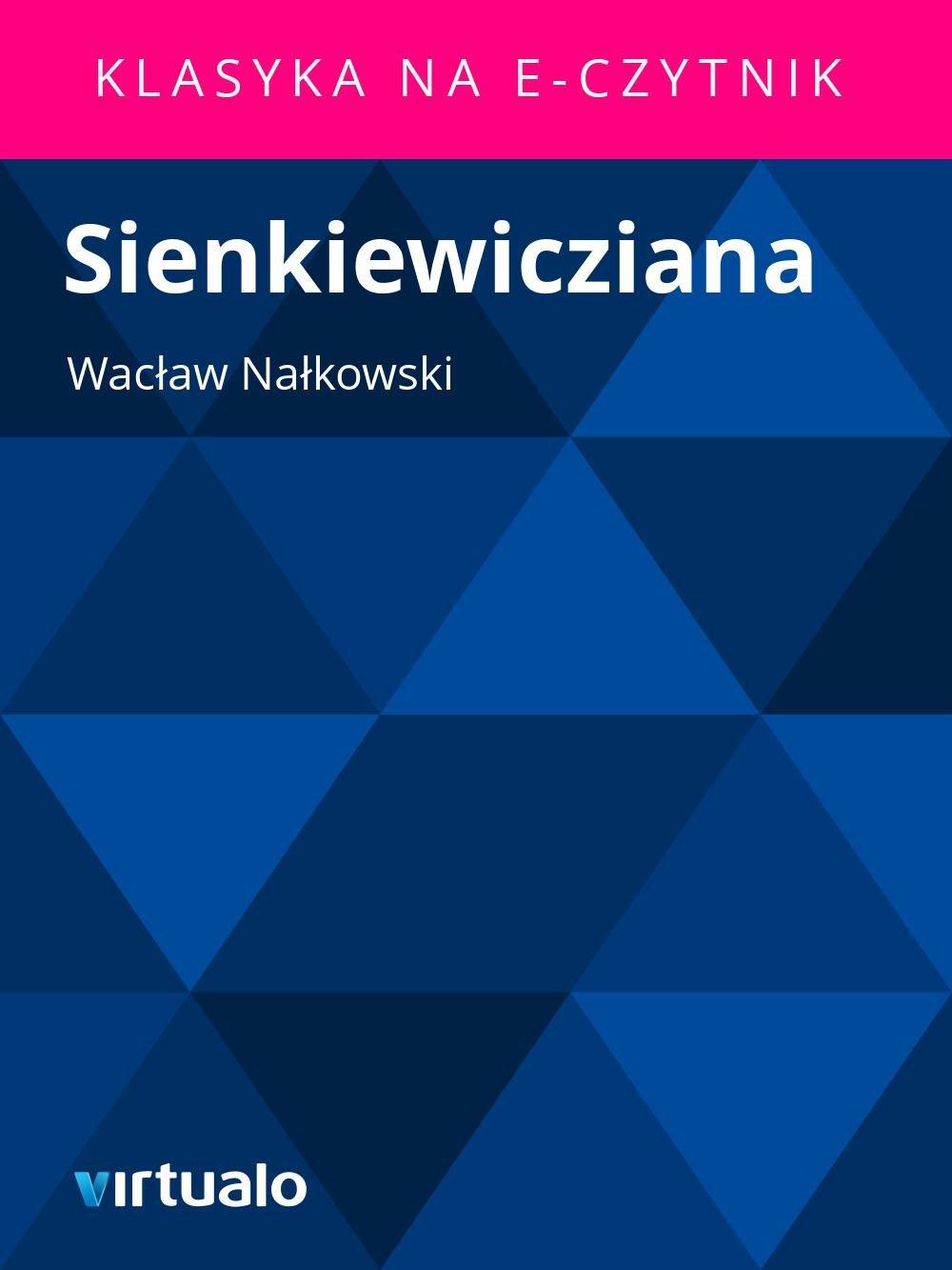 Sienkiewicziana - Ebook (Książka EPUB) do pobrania w formacie EPUB