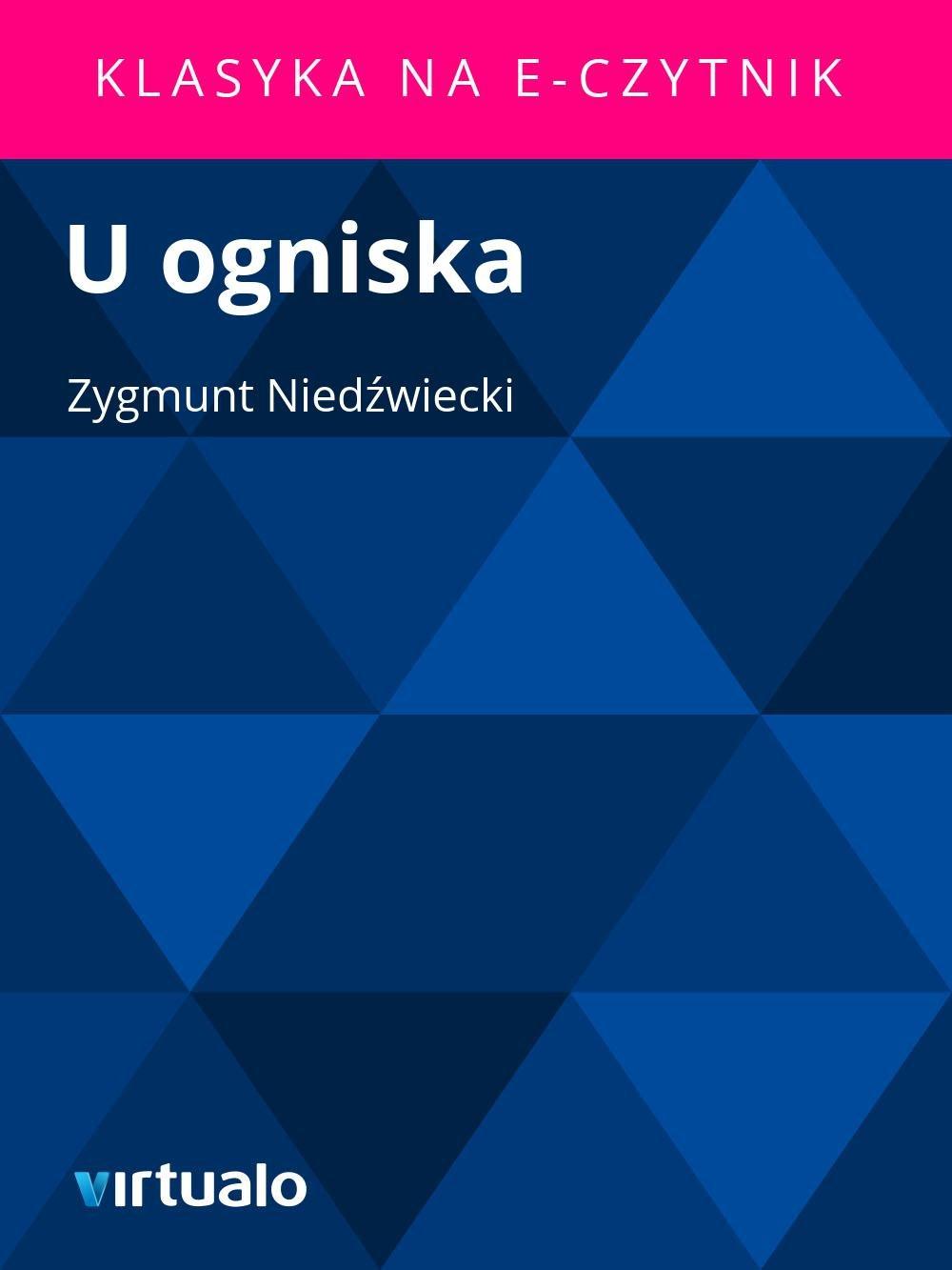 U ogniska - Ebook (Książka EPUB) do pobrania w formacie EPUB