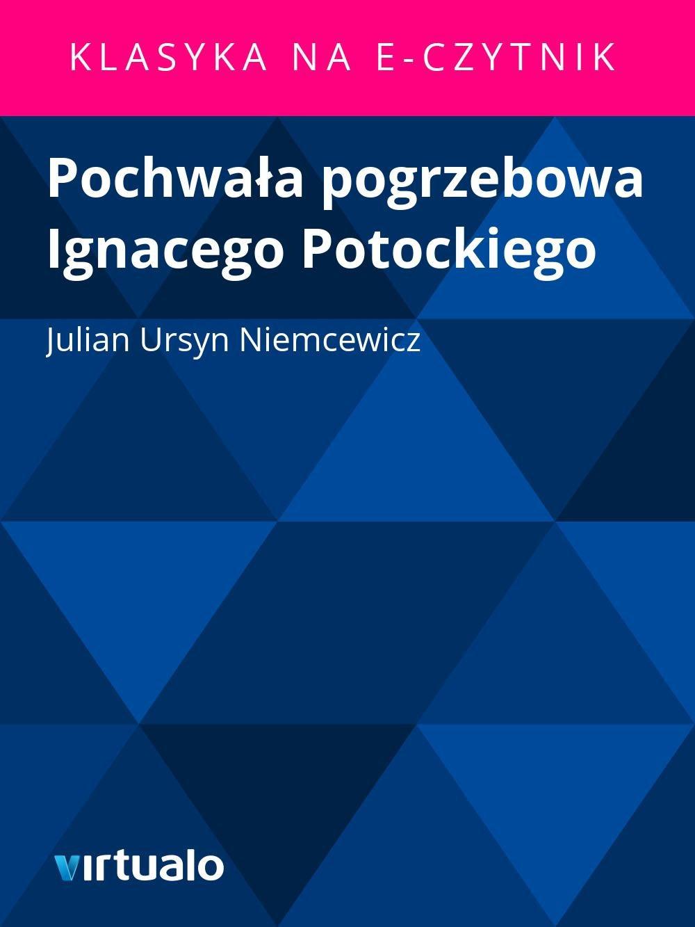 Pochwała pogrzebowa Ignacego Potockiego - Ebook (Książka EPUB) do pobrania w formacie EPUB