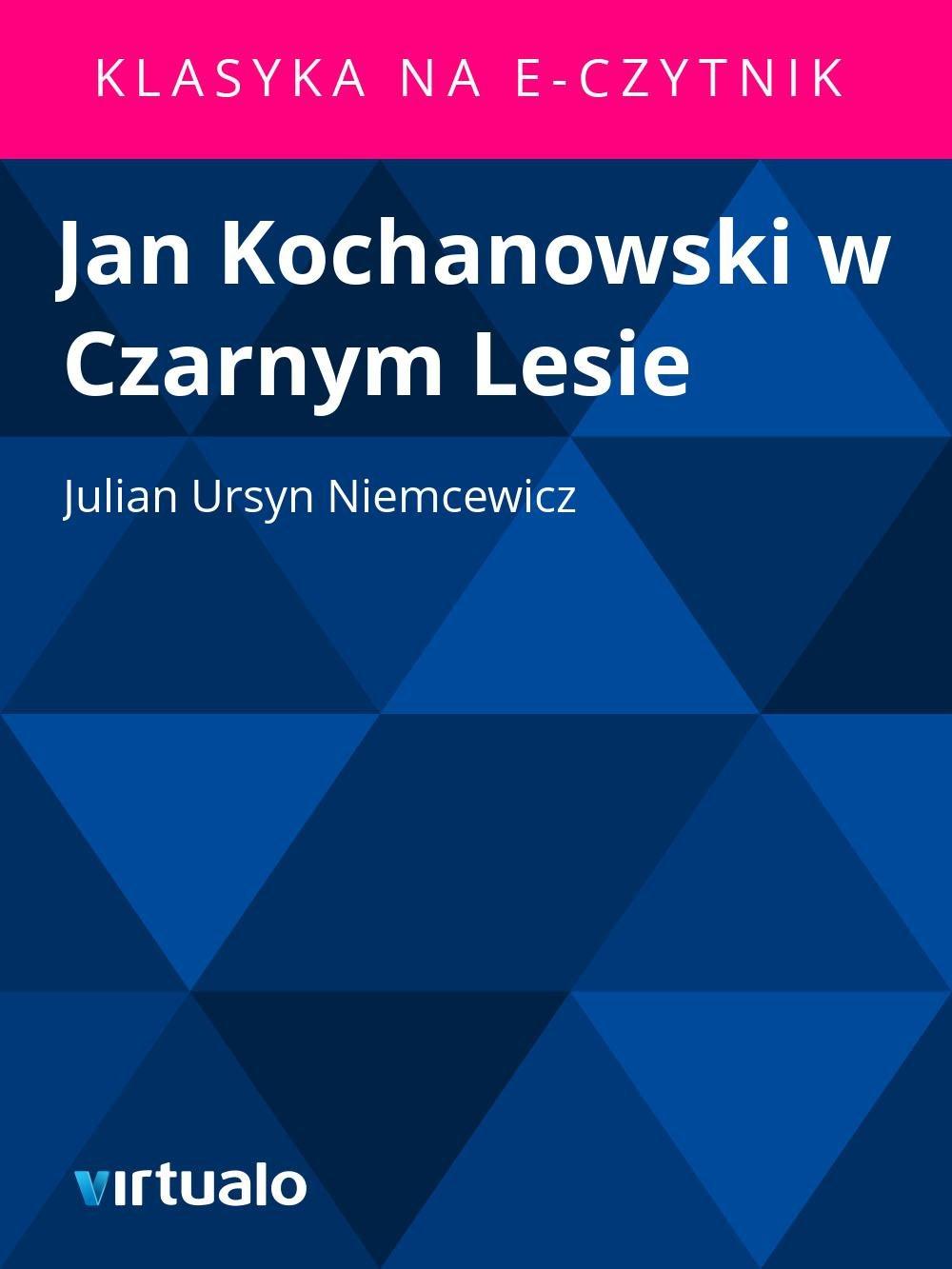 Jan Kochanowski w Czarnym Lesie - Ebook (Książka EPUB) do pobrania w formacie EPUB