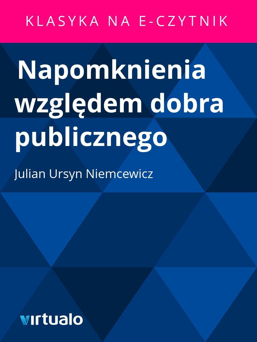 Napomknienia względem dobra publicznego - Ebook (Książka EPUB) do pobrania w formacie EPUB