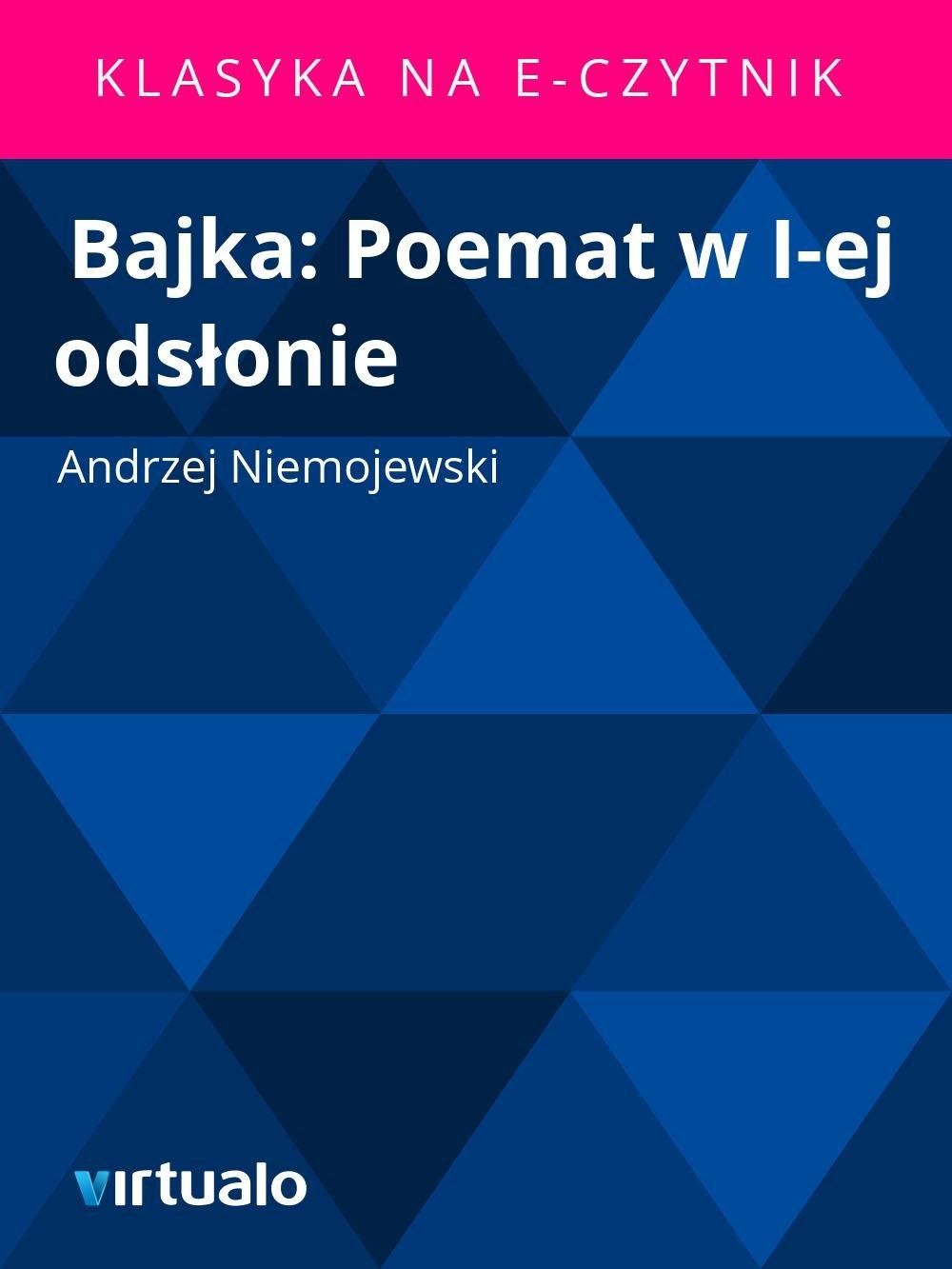 Bajka: Poemat w I-ej odsłonie - Ebook (Książka EPUB) do pobrania w formacie EPUB