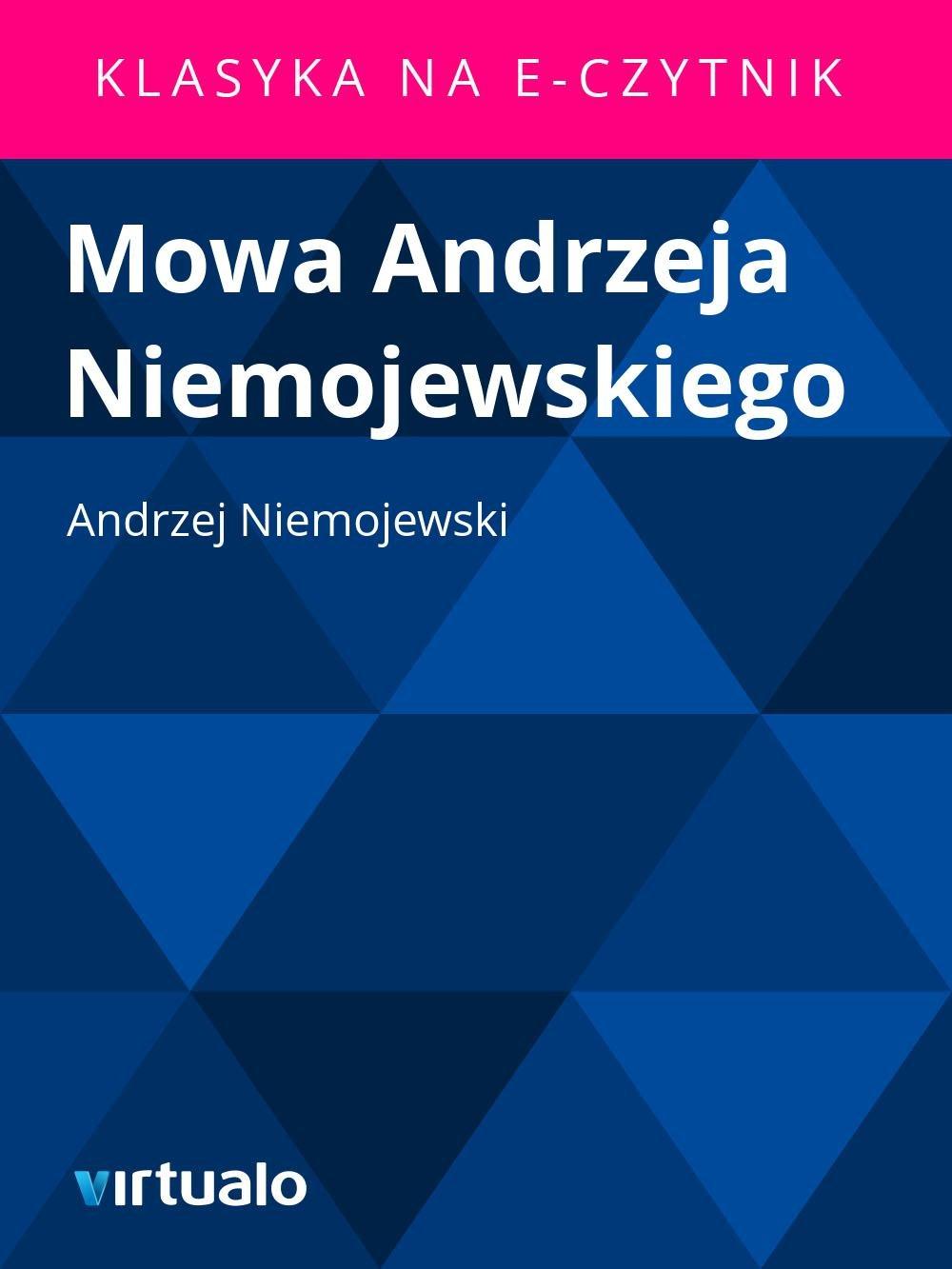 Mowa Andrzeja Niemojewskiego - Ebook (Książka EPUB) do pobrania w formacie EPUB