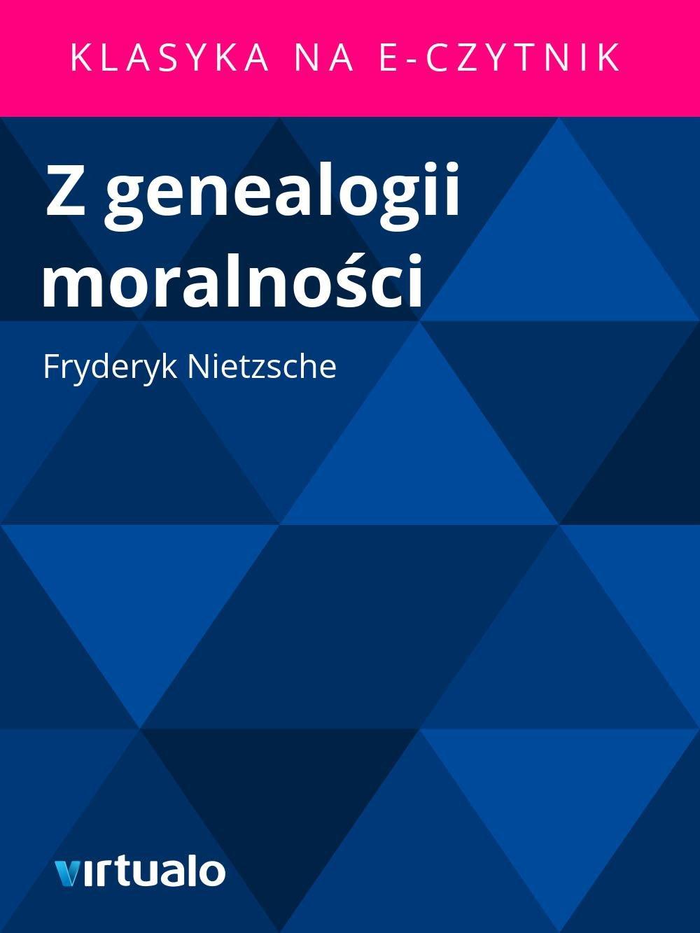 Z genealogii moralności - Ebook (Książka EPUB) do pobrania w formacie EPUB