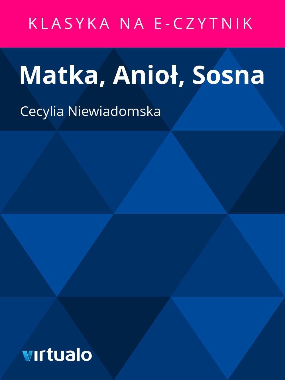 Matka, Anioł, Sosna - Ebook (Książka EPUB) do pobrania w formacie EPUB