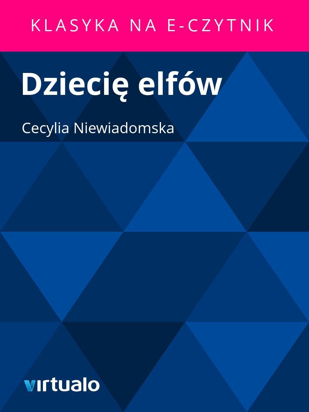 Dziecię elfów - Ebook (Książka EPUB) do pobrania w formacie EPUB