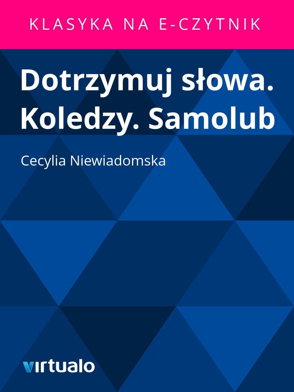 Dotrzymuj słowa. Koledzy. Samolub - Ebook (Książka EPUB) do pobrania w formacie EPUB
