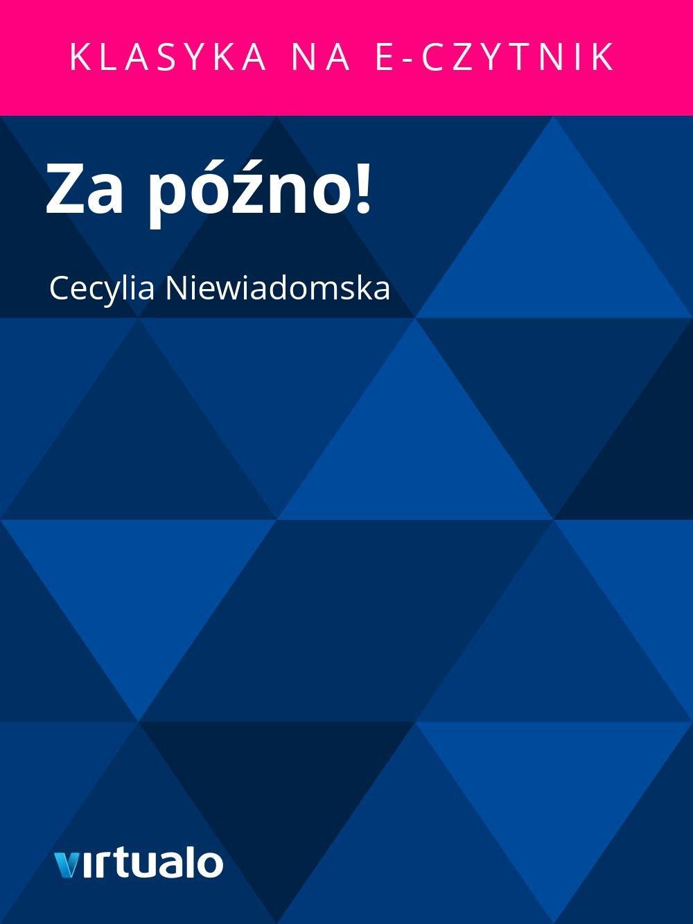 Za późno! - Ebook (Książka EPUB) do pobrania w formacie EPUB