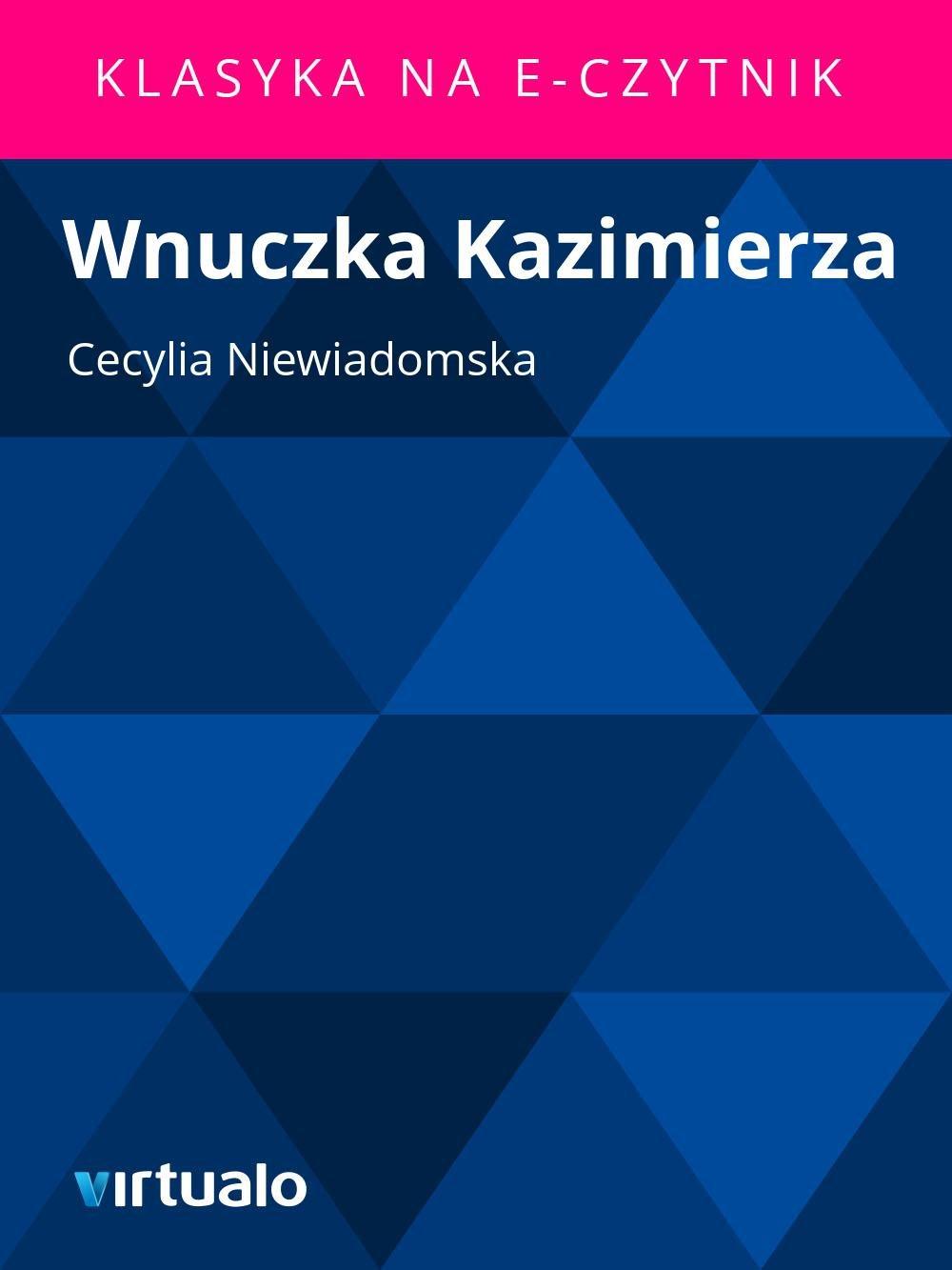 Wnuczka Kazimierza - Ebook (Książka EPUB) do pobrania w formacie EPUB