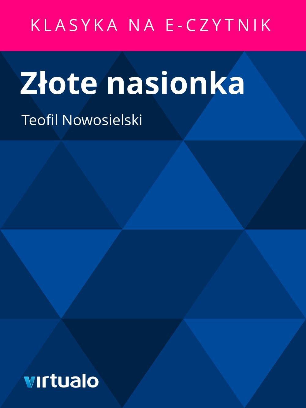 Złote nasionka - Ebook (Książka EPUB) do pobrania w formacie EPUB
