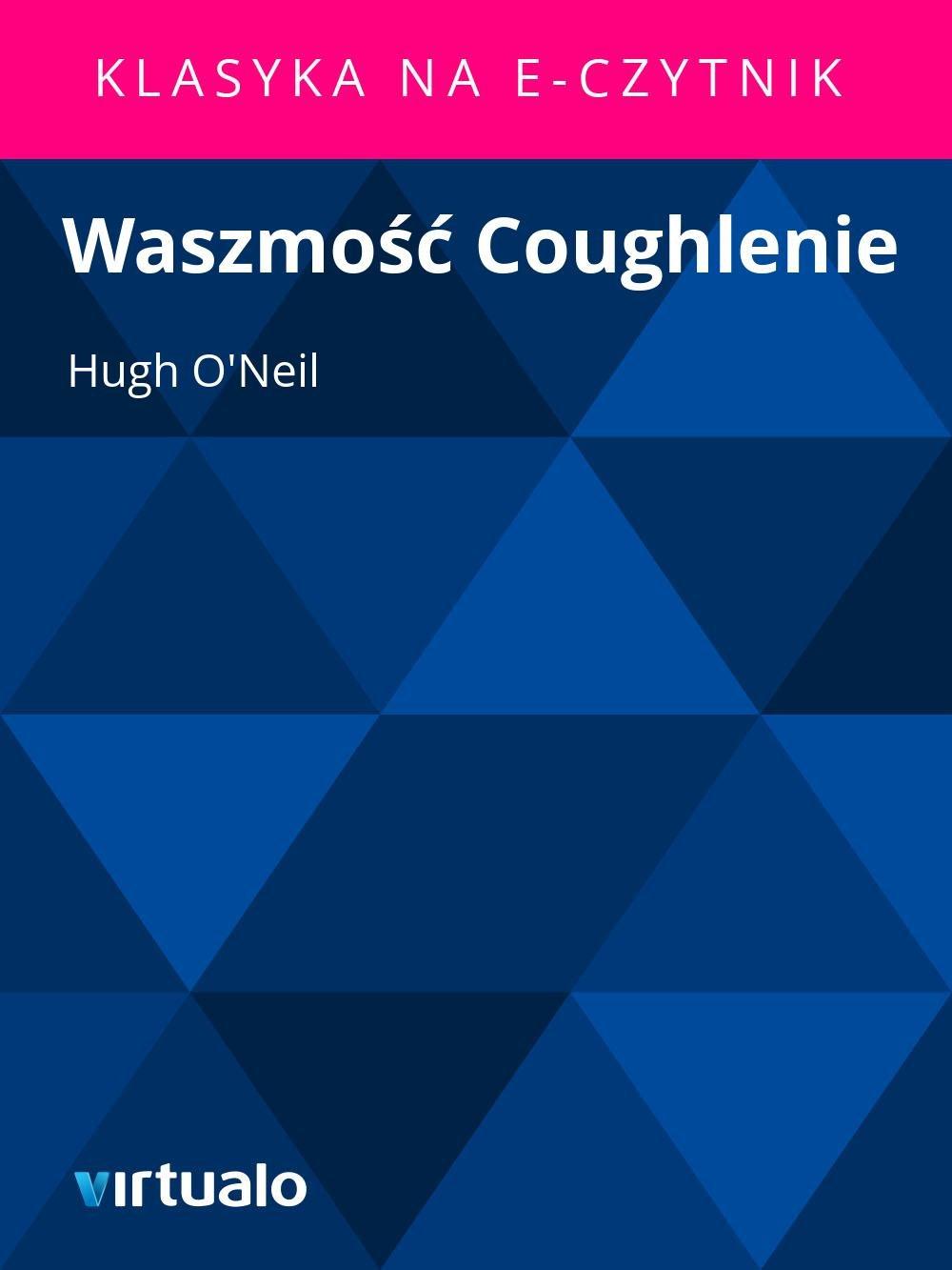 Waszmość Coughlenie - Ebook (Książka EPUB) do pobrania w formacie EPUB