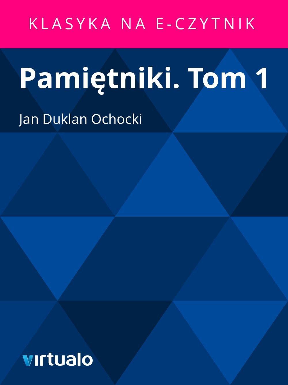 Pamiętniki. Tom 1 - Ebook (Książka EPUB) do pobrania w formacie EPUB