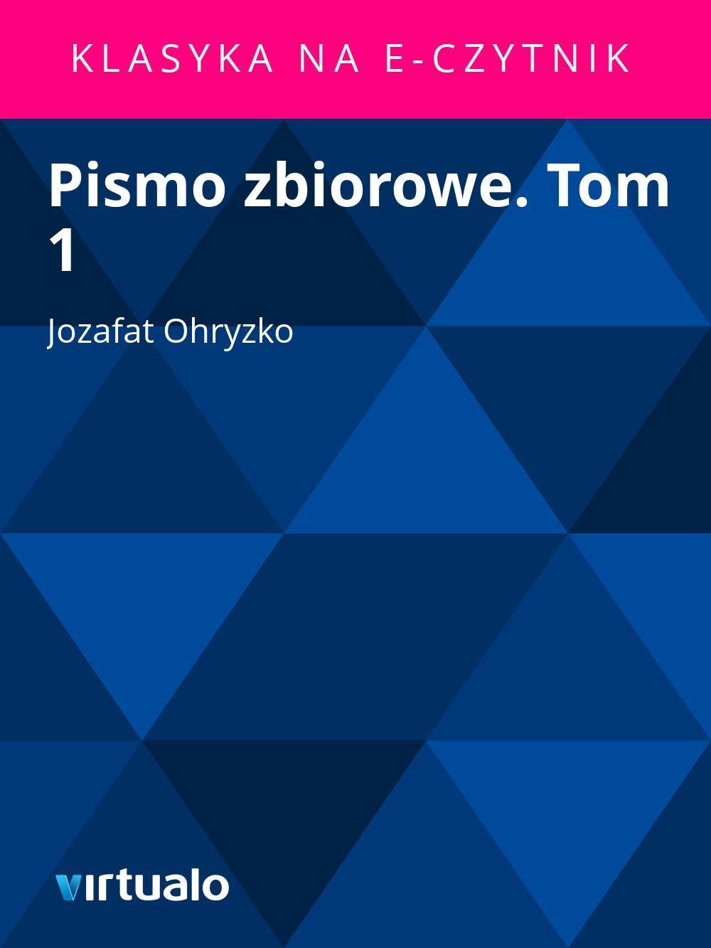 Pismo zbiorowe. Tom 1 - Ebook (Książka EPUB) do pobrania w formacie EPUB