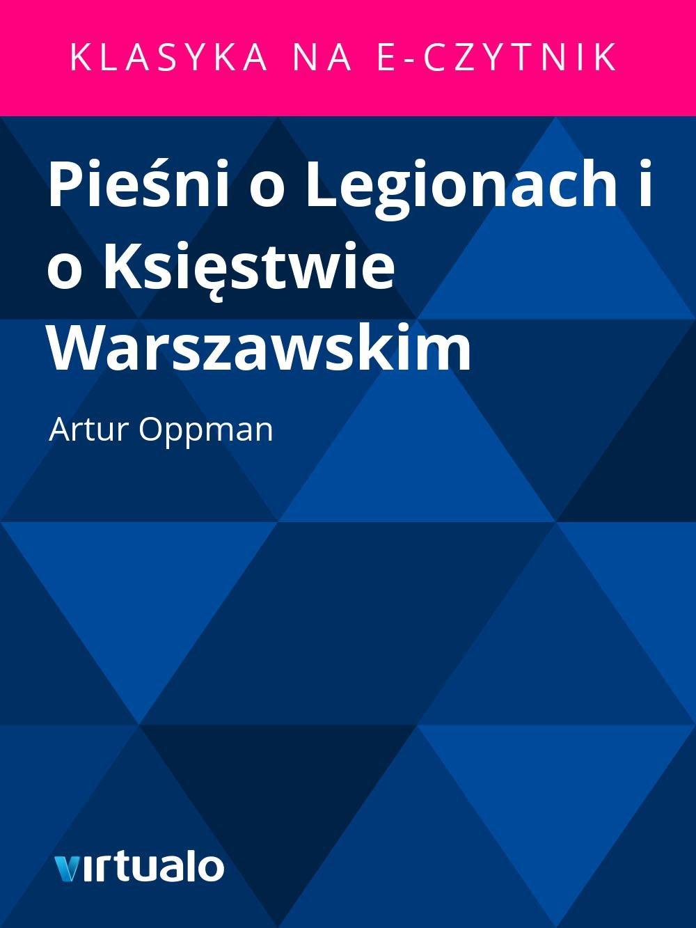 Pieśni o Legionach i o Księstwie Warszawskim - Ebook (Książka EPUB) do pobrania w formacie EPUB