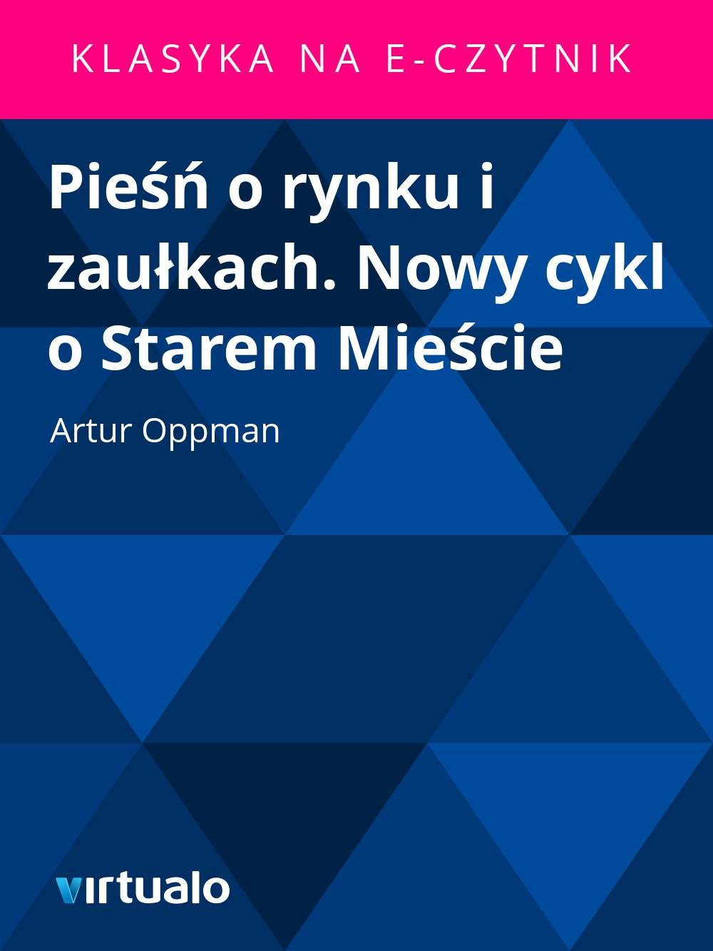 Pieśń o rynku i zaułkach. Nowy cykl o Starem Mieście - Ebook (Książka EPUB) do pobrania w formacie EPUB