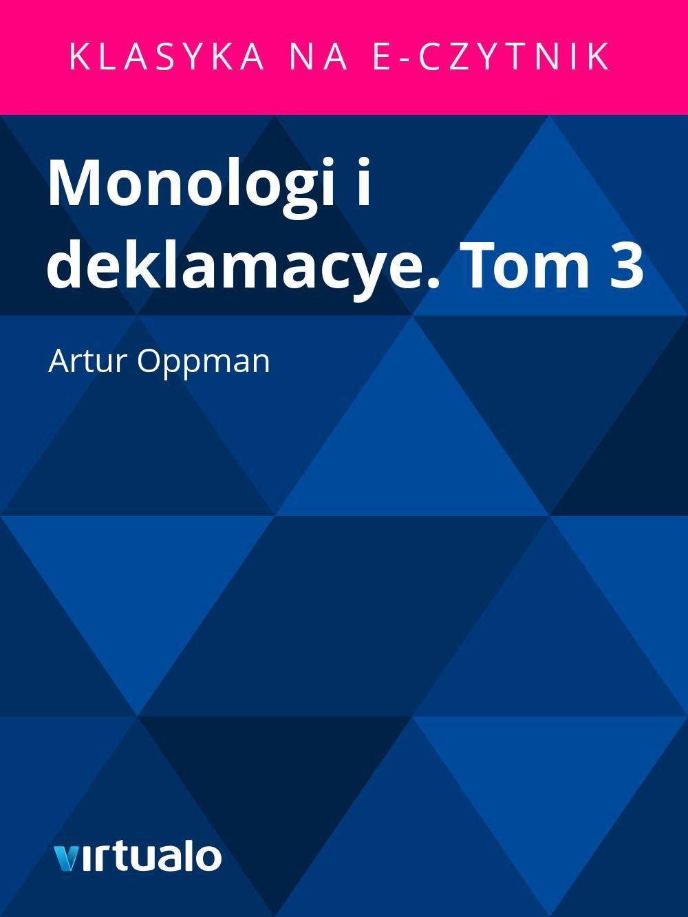 Monologi i deklamacye. Tom 3 - Ebook (Książka EPUB) do pobrania w formacie EPUB
