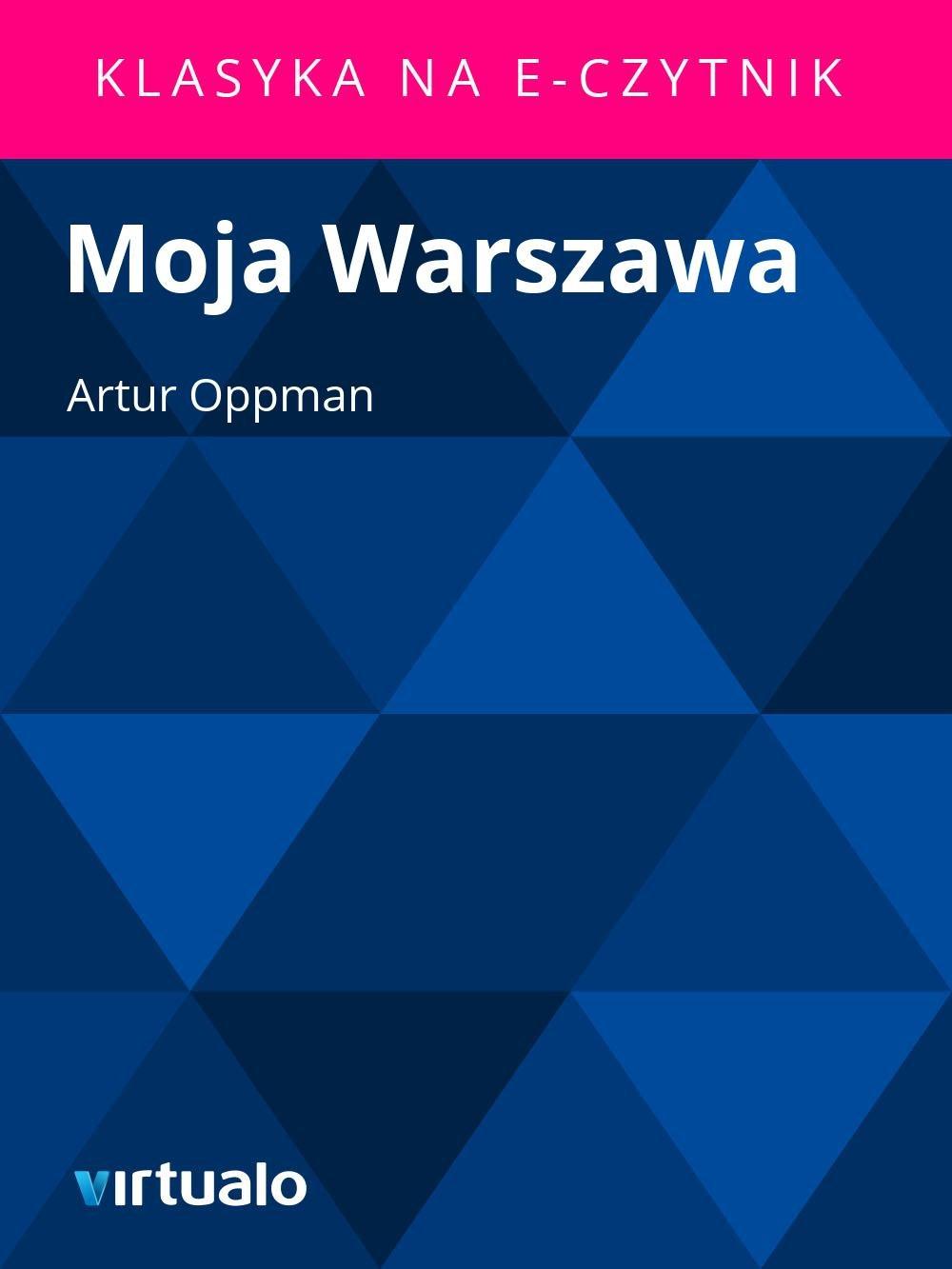 Moja Warszawa - Ebook (Książka EPUB) do pobrania w formacie EPUB