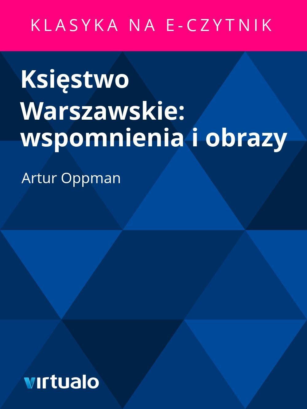 Księstwo Warszawskie: wspomnienia i obrazy - Ebook (Książka EPUB) do pobrania w formacie EPUB