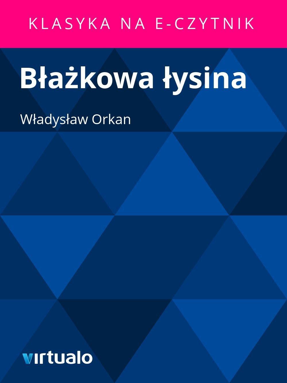 Błażkowa łysina - Ebook (Książka EPUB) do pobrania w formacie EPUB